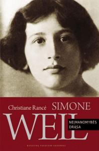 Christiane Rancé. Simone Weil: neįmanomybės drąsa. Iš prancūzų k. vertė Diana Bučiūtė. V.: Katalikų pasaulio leidiniai, 2018. 285 p.