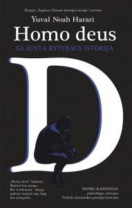 Yuval Noah Harari. Homo deus: glausta rytojaus istorija. Iš anglų k. vertė Tadas Juras. V.: Kitos knygos, 2018. 391 p.