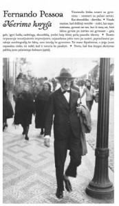 Fernando Pessoa. Nerimo knyga. Iš portugalų k. vertė Audrius Musteikis. V.: Odilė, 2020. 511 p.