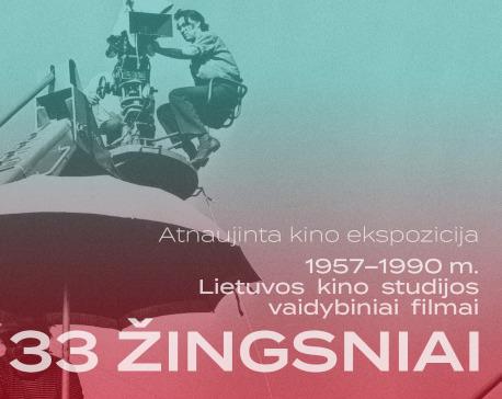 """Parodos """"33 žingsniai. 1957–1990 m. Lietuvos kino studijos vaidybiniai filmai"""" afiša"""