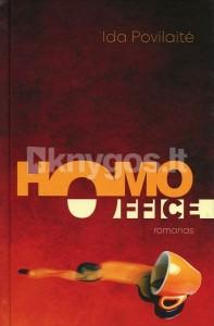 Ida Povilaitė. Homo office. Romanas. K.: Jūsų Flintas, 2021. 288 p.